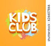 kids club fun letters in... | Shutterstock .eps vector #626607866