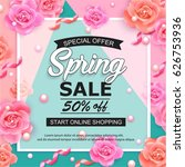spring sale banner with roses ... | Shutterstock .eps vector #626753936