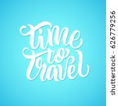 time to travel lettering text... | Shutterstock .eps vector #626779256