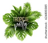summer tropical leaf background ... | Shutterstock .eps vector #626800385