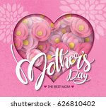 happy mother's day calligraphy... | Shutterstock .eps vector #626810402
