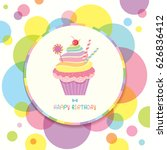 rainbow cupcake decorated with... | Shutterstock .eps vector #626836412