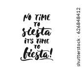 no time to siesta  it's time to ... | Shutterstock .eps vector #626848412