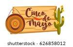 cinco de mayo. vector... | Shutterstock .eps vector #626858012