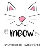Stock vector cat meow vector illustration drawing with writing black outlines of cat s head cat snout with 626894765