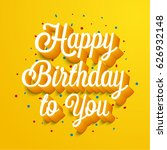 happy birthday greeting card.... | Shutterstock .eps vector #626932148