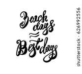hand lettering inspirational... | Shutterstock .eps vector #626992556