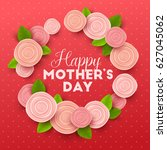 happy mothers day background...   Shutterstock .eps vector #627045062