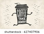 poster take out coffee cup with ... | Shutterstock . vector #627407906