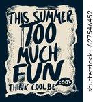 cool typography  slogan  tee... | Shutterstock .eps vector #627546452