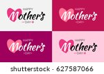 happy mothers day lettering set ... | Shutterstock . vector #627587066