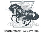just believe in your dreams.... | Shutterstock .eps vector #627595706