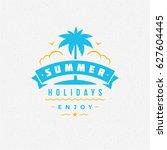 summer holidays poster design... | Shutterstock .eps vector #627604445