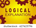 logical explanation sign...   Shutterstock . vector #627625796