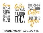 coffee hand lettering design... | Shutterstock .eps vector #627629546