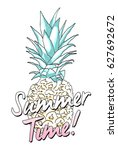 sketchy pine apple with slogan... | Shutterstock .eps vector #627692672
