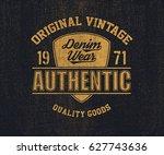 original vintage denim print... | Shutterstock .eps vector #627743636