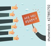 are you ready  hand with... | Shutterstock .eps vector #627881702