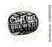 craft beer  brewed with love  ...   Shutterstock .eps vector #628041926