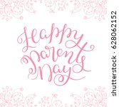 floral frame and hand lettering ... | Shutterstock .eps vector #628062152