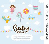 baby shower cute greeting card. ... | Shutterstock .eps vector #628132106