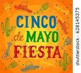 cinco de mayo fiesta background ... | Shutterstock .eps vector #628145375
