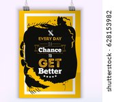 every day is a chance to get... | Shutterstock .eps vector #628153982