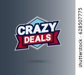 crazy deal logo design | Shutterstock .eps vector #628507775
