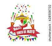 cinco de mayo. merry holiday....   Shutterstock . vector #628508732