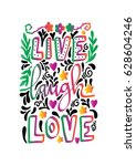 live  laugh  love with floral...   Shutterstock .eps vector #628604246