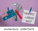 happy labor day australia card. ... | Shutterstock . vector #628672676