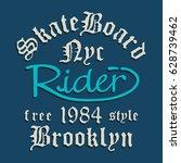 skate board typography  tee... | Shutterstock .eps vector #628739462