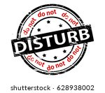 stamp with text do not disturb... | Shutterstock .eps vector #628938002