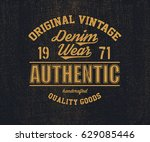 original vintage denim print... | Shutterstock .eps vector #629085446