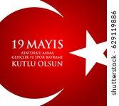 19 mayis ataturk'u anma ... | Shutterstock .eps vector #629119886