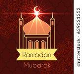 ramadan greeting card for...   Shutterstock .eps vector #629231252
