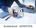 industry 4.0. iot. internet of... | Shutterstock . vector #629347376