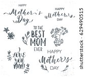 happy mother's day lettering... | Shutterstock .eps vector #629490515
