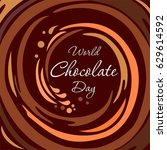 world chocolate day. brown... | Shutterstock .eps vector #629614592