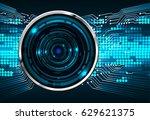 future technology  blue eye... | Shutterstock .eps vector #629621375