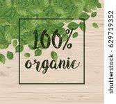 100  organic.  basil leaves on... | Shutterstock .eps vector #629719352