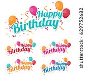 happy birthday with confetti... | Shutterstock .eps vector #629752682