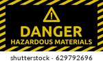 hazardous materials sign | Shutterstock .eps vector #629792696