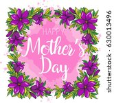 lettering happy mothers day.... | Shutterstock .eps vector #630013496