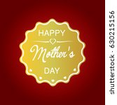 i love you mom  happy mothers...   Shutterstock .eps vector #630215156