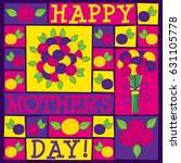 funky roses mother's day card... | Shutterstock .eps vector #631105778