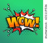 wow comic text sound effect... | Shutterstock .eps vector #631119536