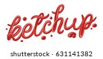 """ketchup"" hand drawn lettering... 
