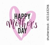 mothers day lettering overlays... | Shutterstock .eps vector #631163246