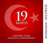 19 mayis ataturk'u anma ... | Shutterstock .eps vector #631198142